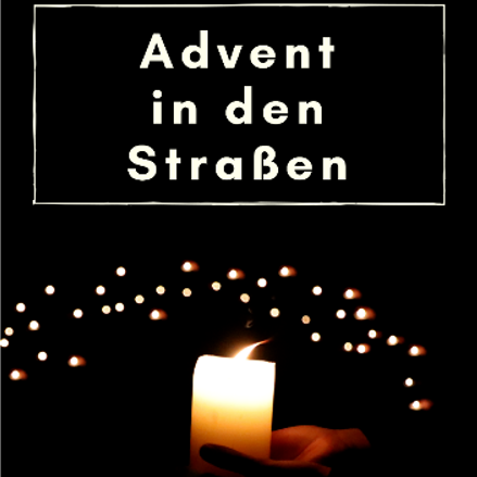 Advent in den Straßen (c) Firmlinge 2018 - St. Anna